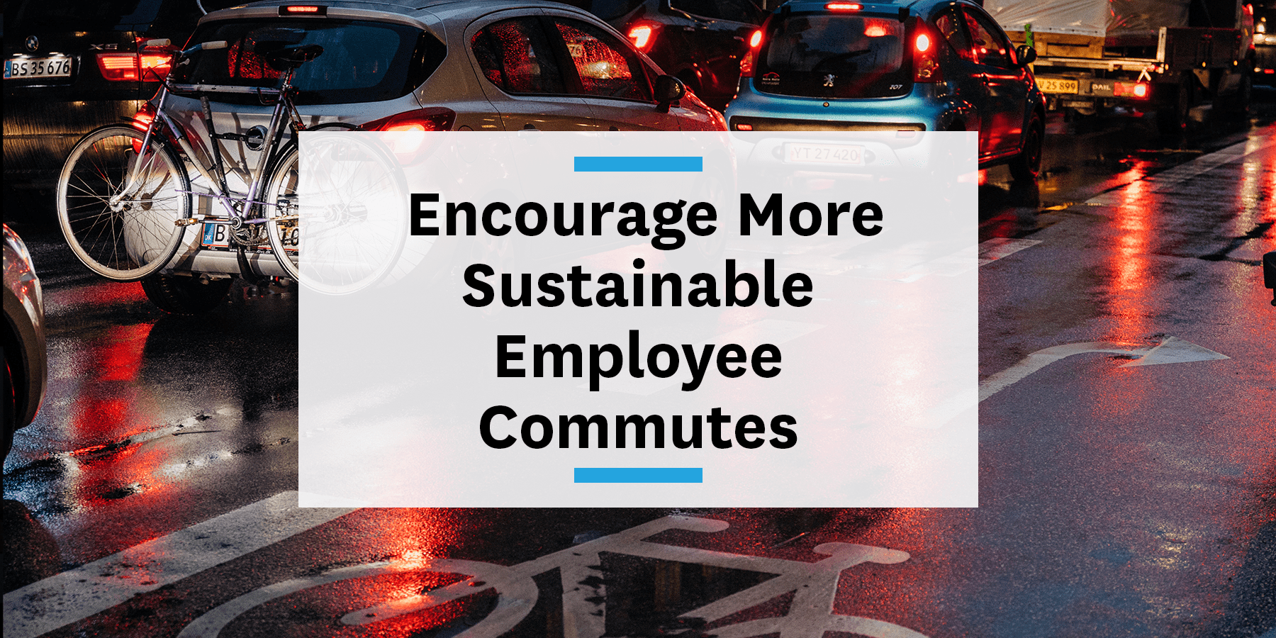 Feature image for employers encouraging sustainable commutes