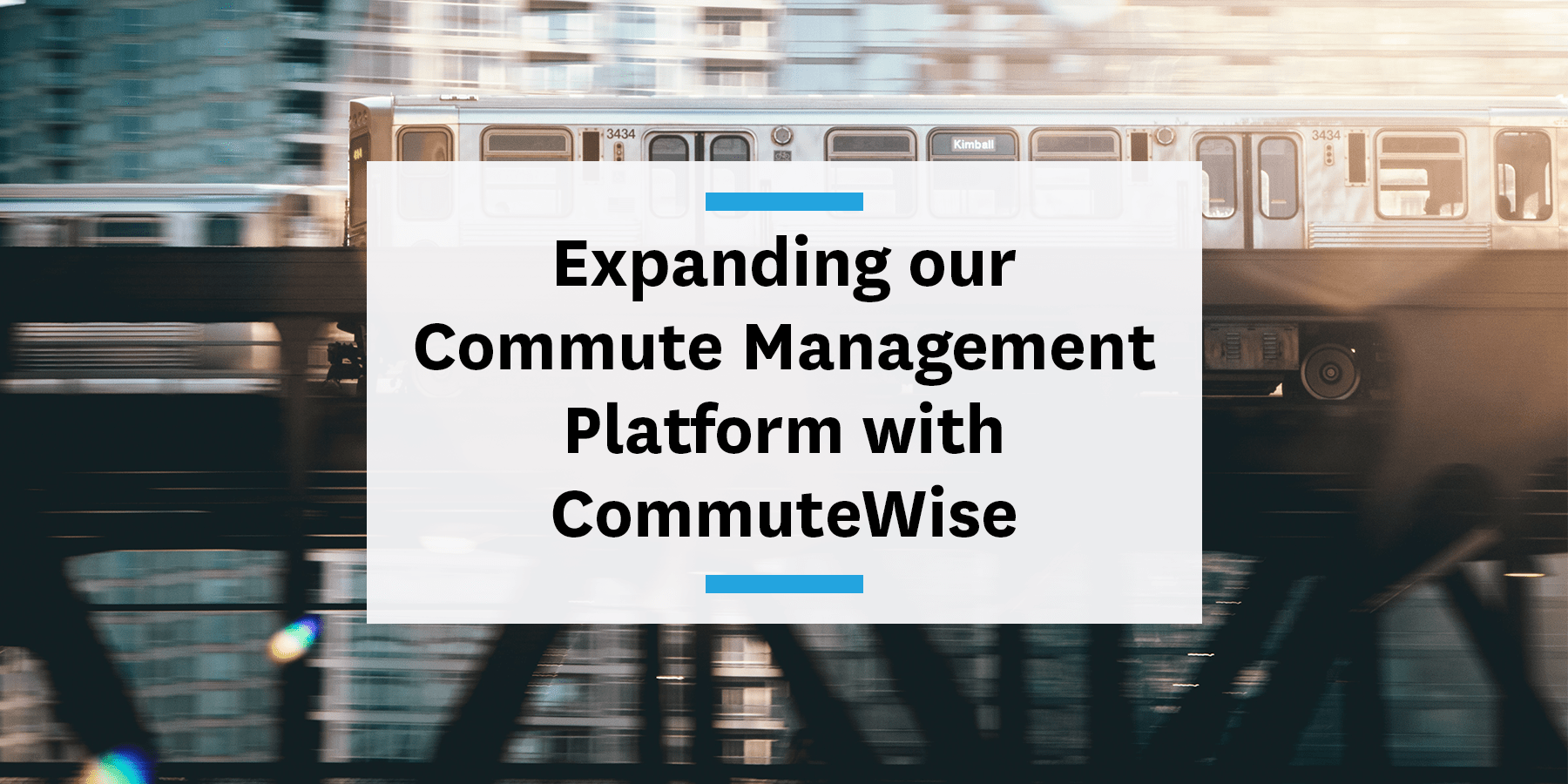 Announcing the newest addition to our platform: CommuteWise