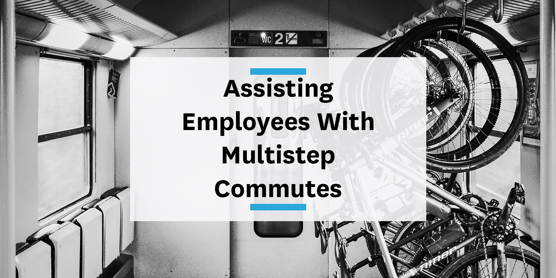 Feature image for assisting your employees with multistep commutes