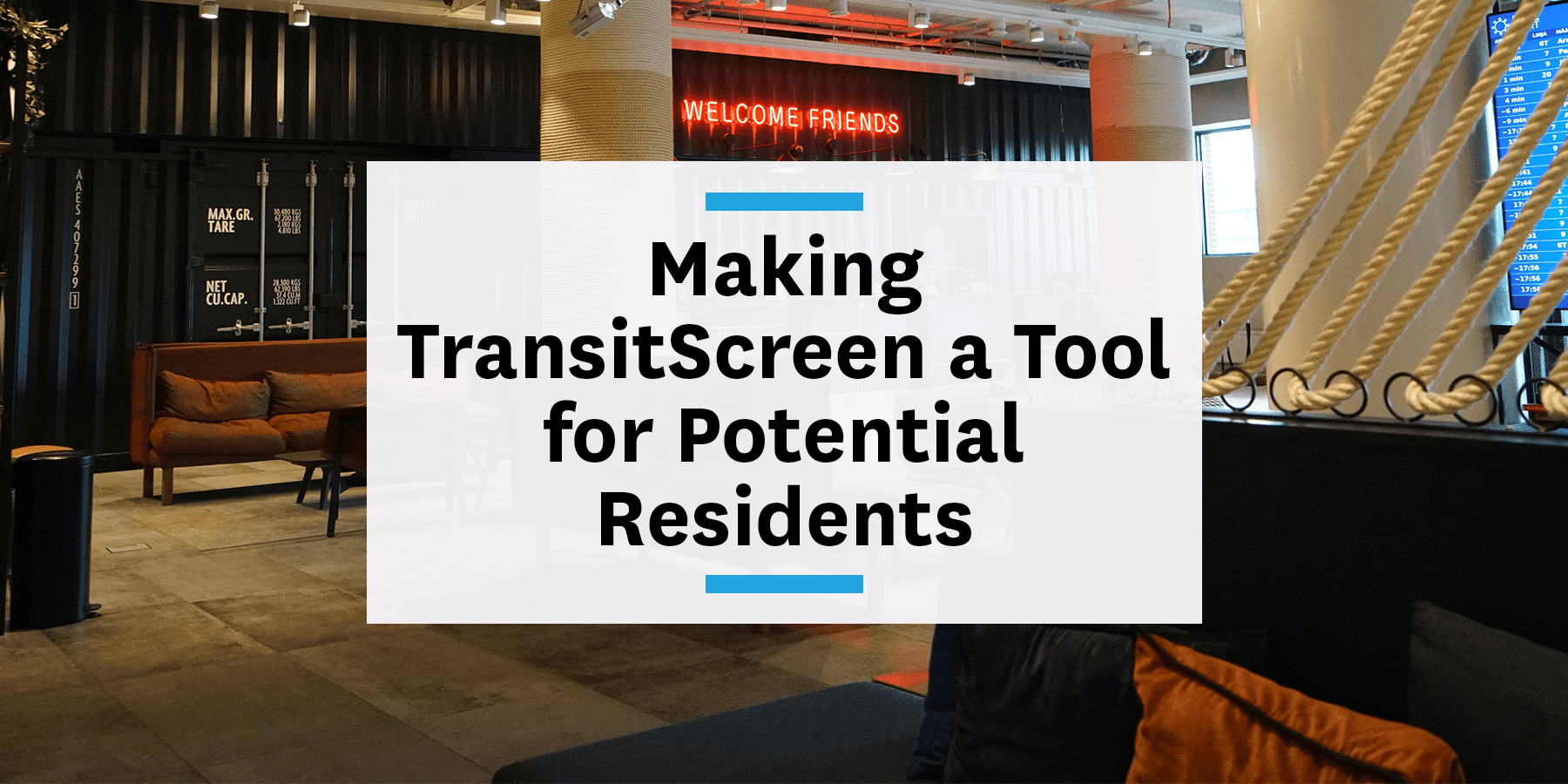 Feature image for making TransitScreen a tool for potential residents