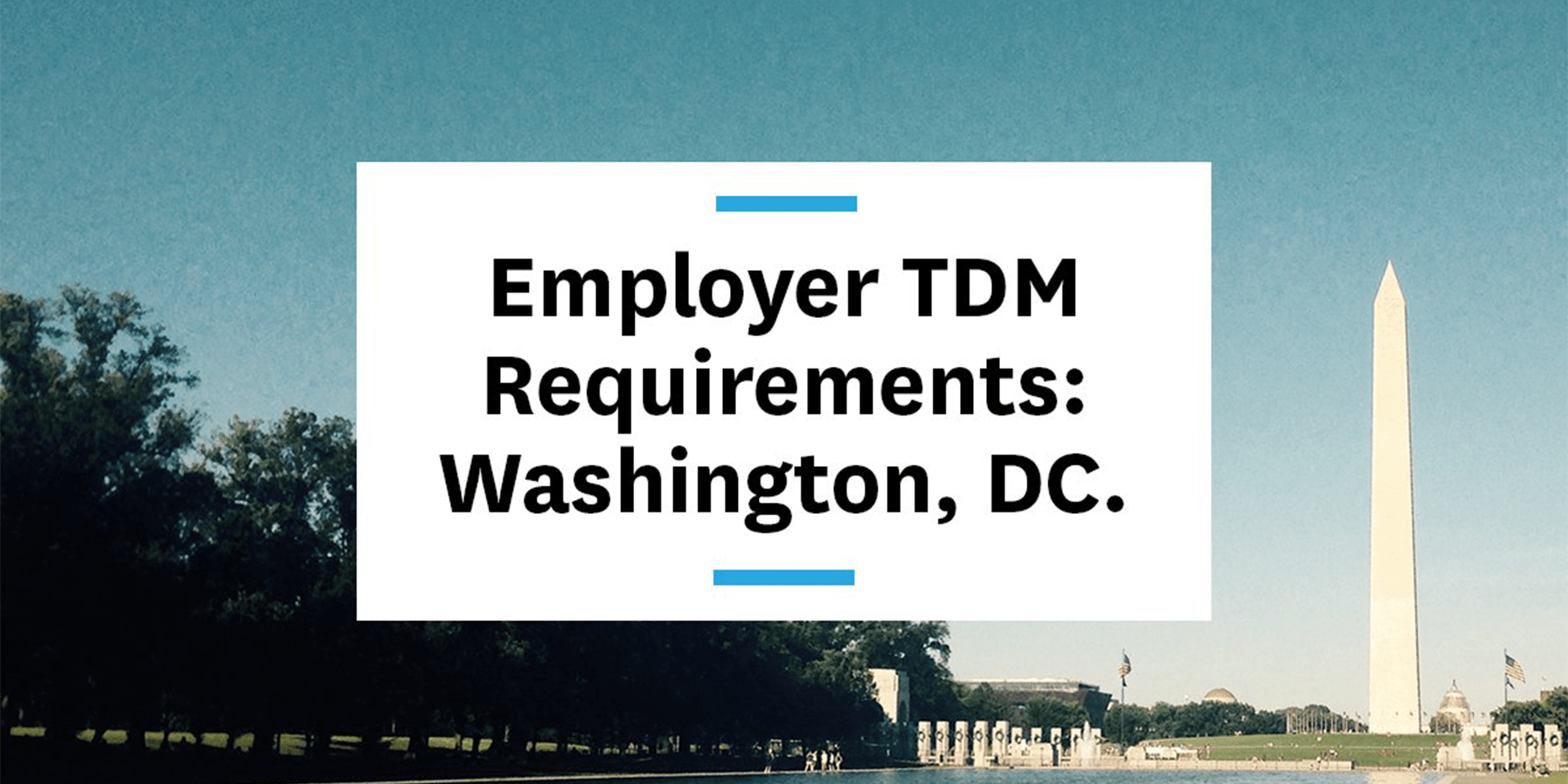 Feature image for employer tdm requirements in Washington DC