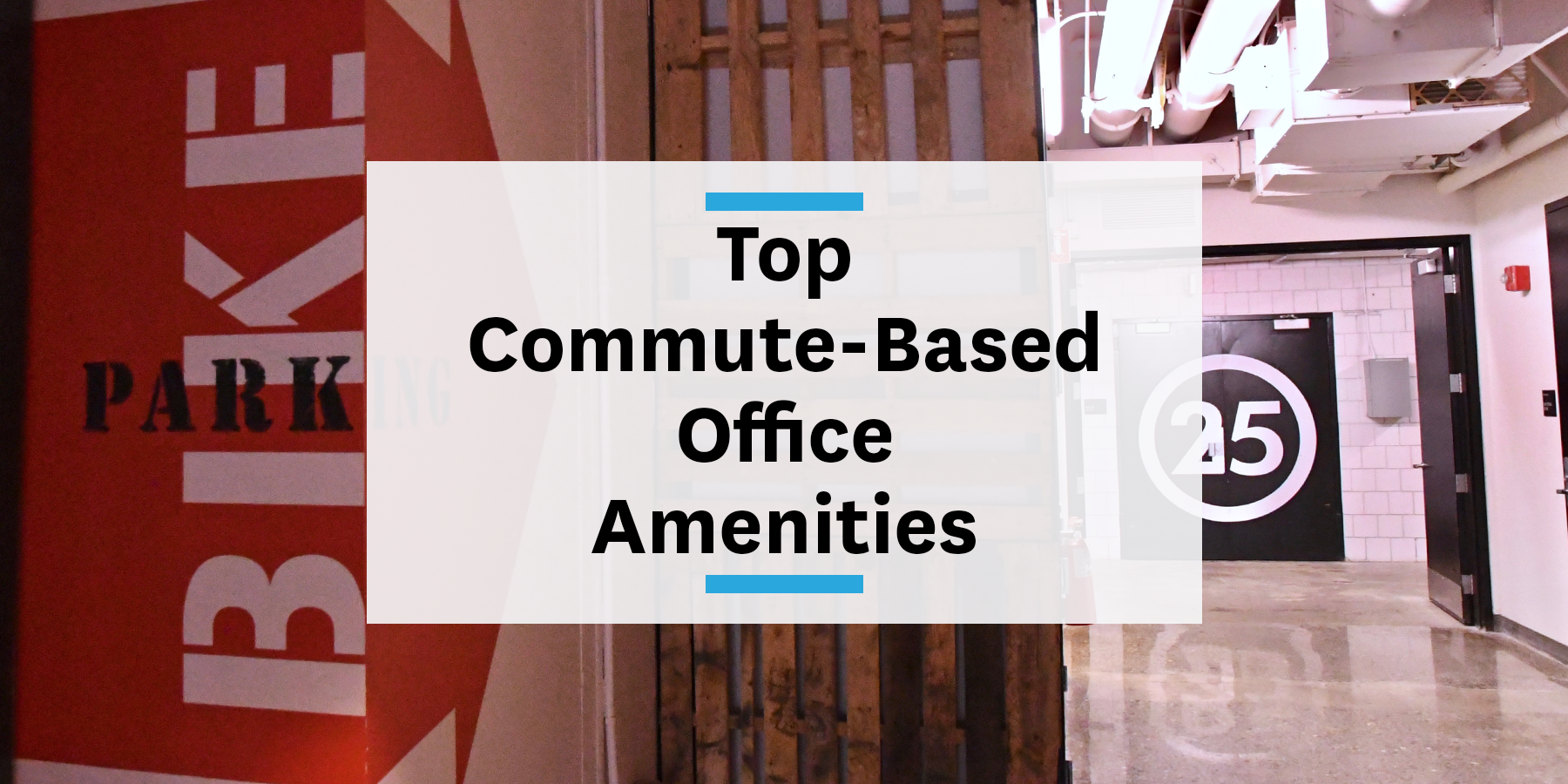 Feature image for top commute-based office amenities