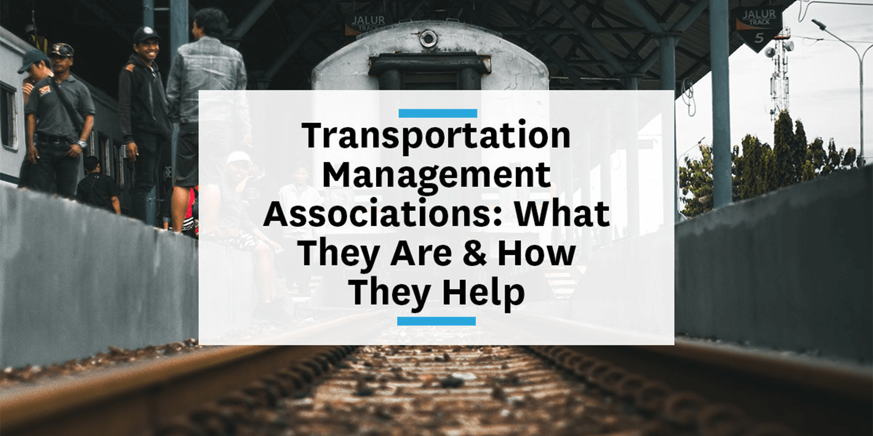 Feature image for the breakdown of transportation management associations