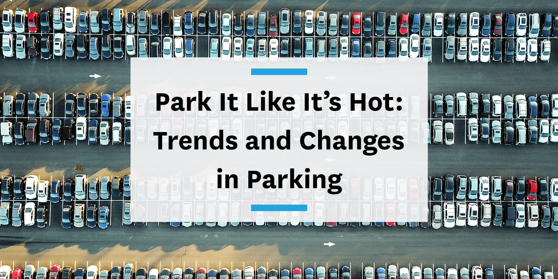 Feature image for trends and changes in parking