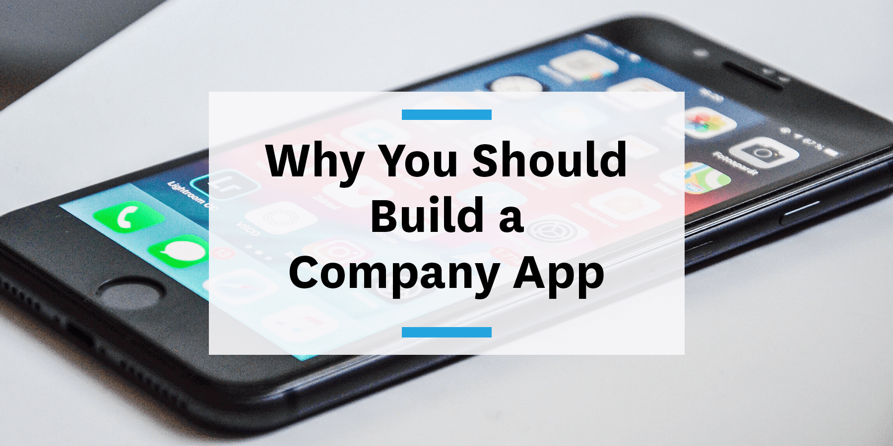 Feature image for why employers should build a company app