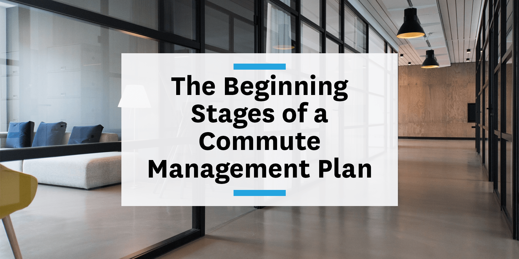 Feature image for the beginning stages of a commute management plan
