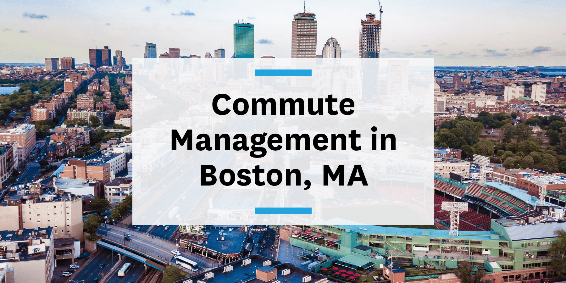 Feature image for commute management in Boston.