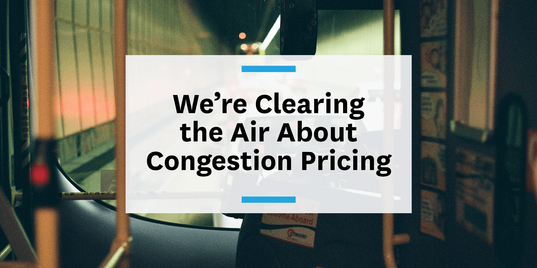 Feature image for clearing the air about congestion pricing
