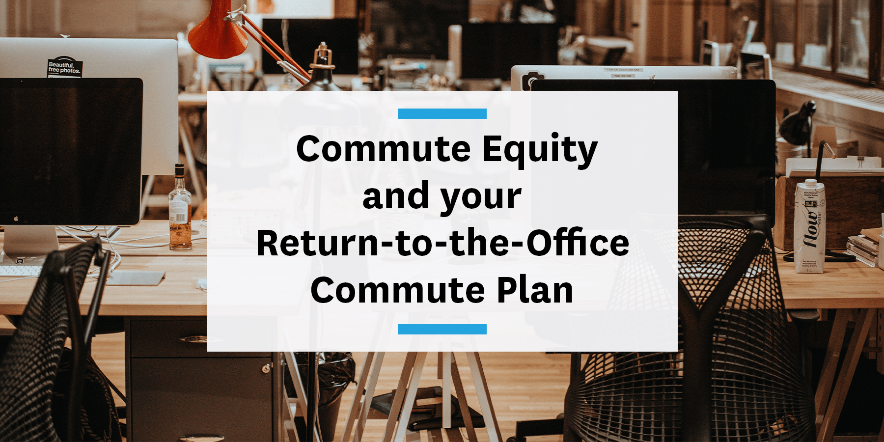Feature image for commute equity in return-to-the-office commute plans